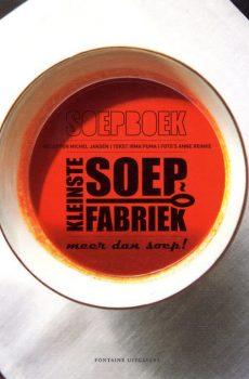Soepboek Kleinste Soepfabriek Kleinstesoepfabriek kookboek